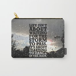 Lab No.4 -Life Isn't About Waiting For The Storm To Pass inspirational Quotes poster Carry-All Pouch