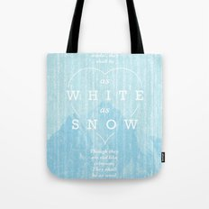 as white as snow Tote Bag