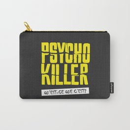 Psycho Killer Carry-All Pouch