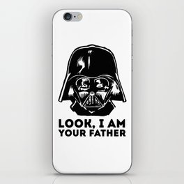 LOOK, I AM YOUR FATHER iPhone Skin