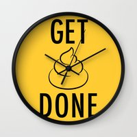 get shit done Wall Clocks featuring Get Shit Done by Free Specie