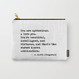 Beautiful, intelligent and virtuous - F Scott Fitzgerald quote Carry-All Pouch