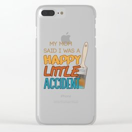 Happy Little Accident Clear iPhone Case