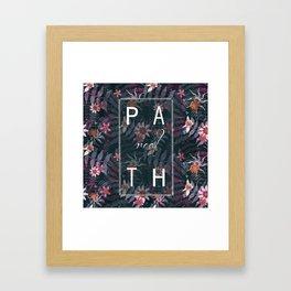 REAL P A T H Framed Art Print