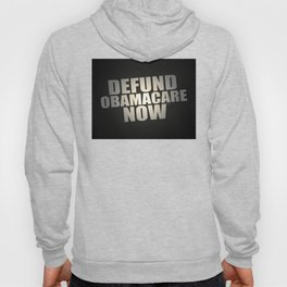 Defund Obamacare Now Hoody