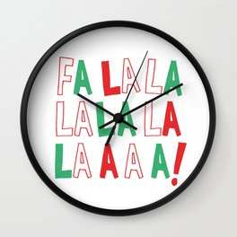 FA LA LA LA LA CHRISTMAS Wall Clock