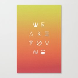We Are Young Canvas Print