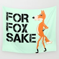 meme Wall Tapestries featuring For Fox Sake by mailboxdisco