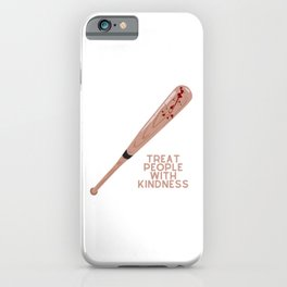 Treat People With Kindness (Baseball Bat Edition) iPhone Case