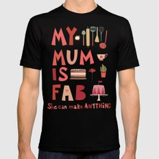 My Mum is Fab MEDIUM Mens Fitted Tee Black