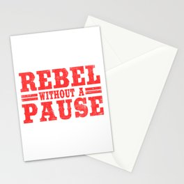 Wanted To Rebel Without Pausing? Here's A Tee Saying Rebel Without A Pause T-shirt Design Rebellious Stationery Cards