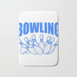 "A Great Blue Bowling Tee For Bowlers Saying ""Bowling"" T-shirt Design Pins Alley Strike Bath Mat"