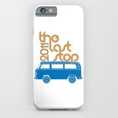The Last Stop 2011 Slim Case iPhone 6s