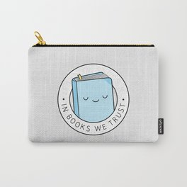 In books we trust Carry-All Pouch