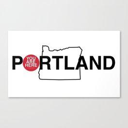 You Are Here -- Portland tee-shirt Canvas Print