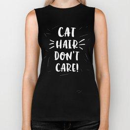 Cat Hair Don't Care Biker Tank