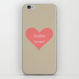 Coffee lover! iPhone Skin