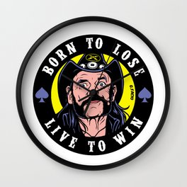 BORN TO LOSE / LIVE TO WIN Wall Clock