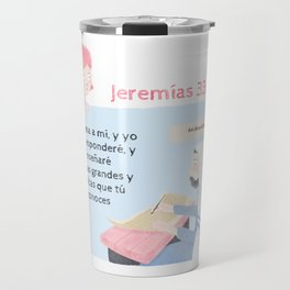 "Jeremías 33:3 ""Clama a mí"" Travel Mug"