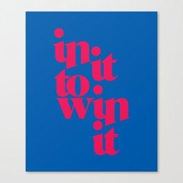 2 Win It Canvas Print