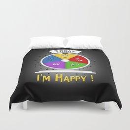 I am Happy Duvet Cover