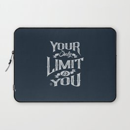 You Only Limit is You Laptop Sleeve