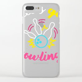 Let's Go Bowling! Clear iPhone Case