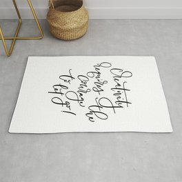 Creativity requires the courage to let go! Inspirational quote. Rug