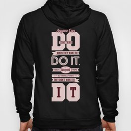 Lab No. 4 Anyone Can Do Something Dr. Phil Mcgraw Inspirational Quotes Hoody