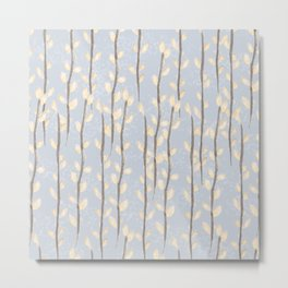 Pussy Willow Branches on Soft Grey Metal Print