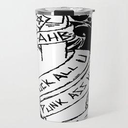 Punk Ass H8rs Travel Mug