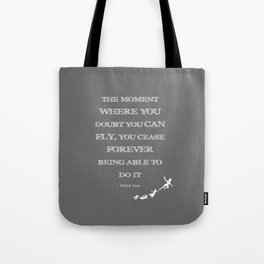 The Moment Where You Doubt You Can Fly Peter Pan Childrens Quote Tote Bag