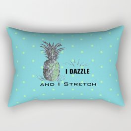 I dazzle & I stretch Rectangular Pillow