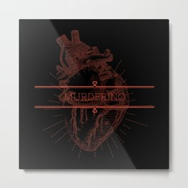 Murderino MFM Metal Print