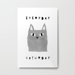Caturday / poster, cat, art print, pictures, scandinavian, nursery, deco, family, art, animal, petti Metal Print