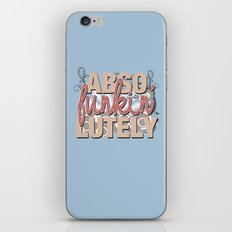 Abso Funkin' Lutely iPhone & iPod Skin