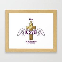 His Love Framed Art Print