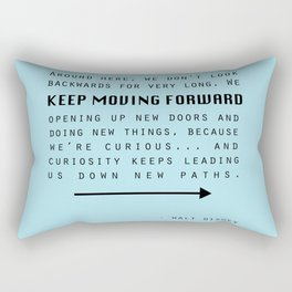 Keep Moving Forward... Rectangular Pillow