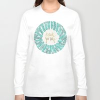quotes Long Sleeve T-shirts featuring Treat Yo Self – Gold & Turquoise by Cat Coquillette
