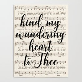 Bind my wandering heart to Thee Poster