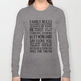 Family Rules 2 Long Sleeve T-shirt