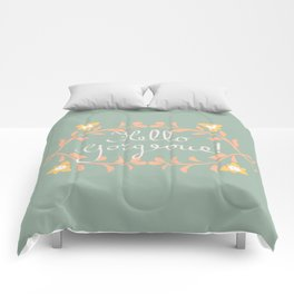 Hello Gorgeous!  Love Yourself Inspirational Quote Illustration Comforters