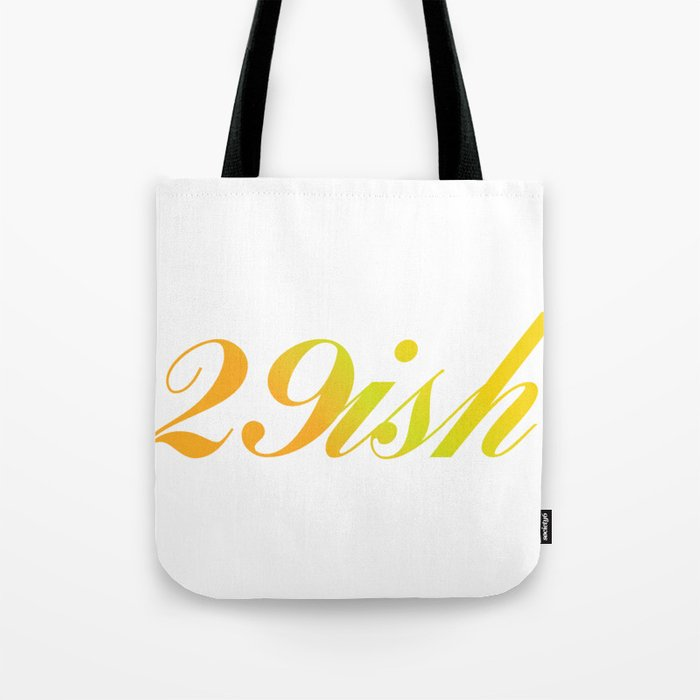 29 30th Birthday Young Remained Gift Tote Bag