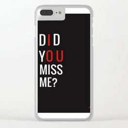 Did you miss me? (I O U) (Sherlock) (Unofficial) Clear iPhone Case
