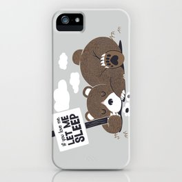 If You Love Me Let Me Sleep II iPhone Case