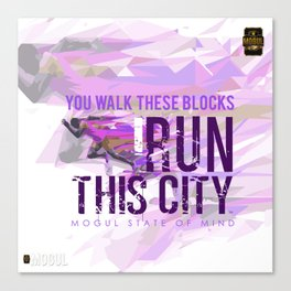 I run This City Canvas Print