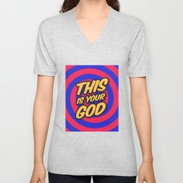 Marketing Hypnosis Consumerism Advertising - This is your God Unisex V-Neck