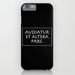 Audiatur et altera pars iPhone Case