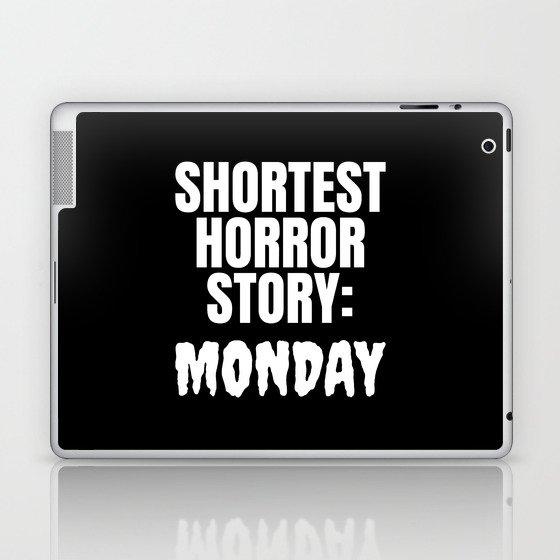 Shortest Horror Story Monday (Black) Laptop & iPad Skin