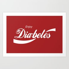 Enjoy Diabetes Art Print